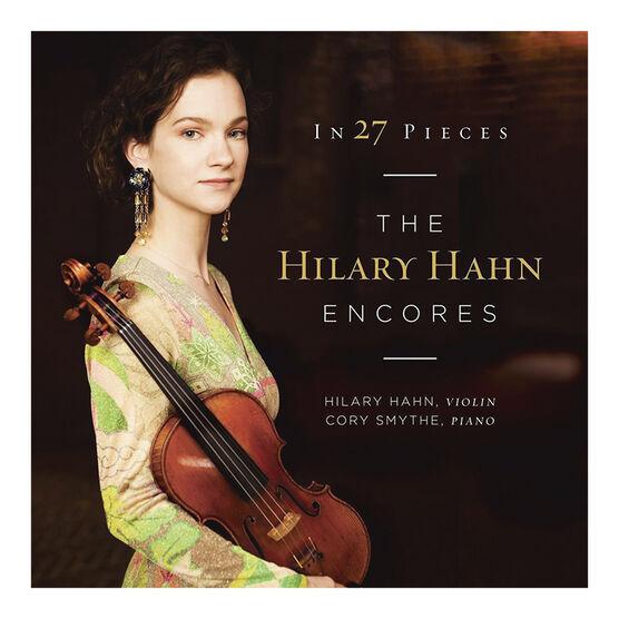 Hilary Hahn - In 27 Pieces: The Hilary Hahn Encores - Vinyl