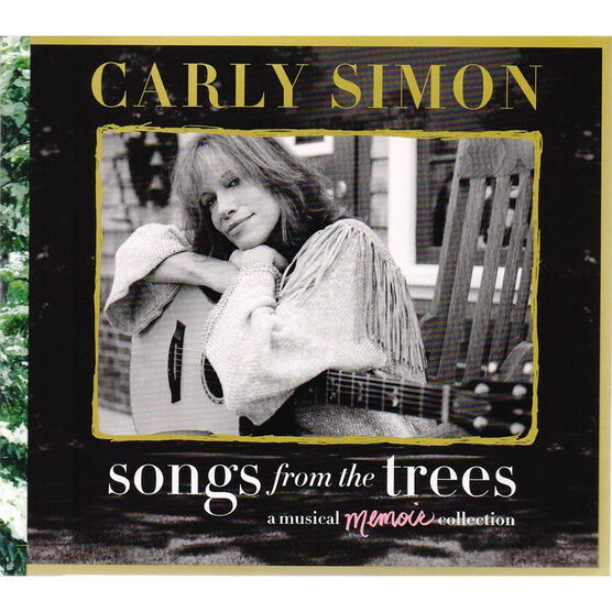 Carly Simon - Songs From The Trees (A Musical Memoir Collection) - 2 CDs