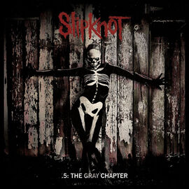SLIPKNOT-.5-THE GRAY CHAPTER 2 175452