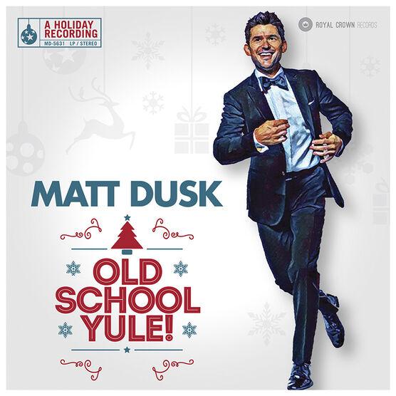 Matt Dusk - Old School Yule - CD