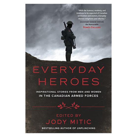Everyday Heroes by Jody Mitic