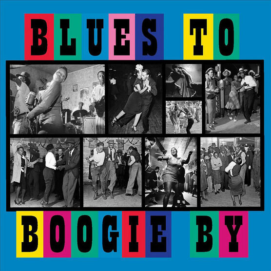 Various Artists - Blues To Boogie By - CD