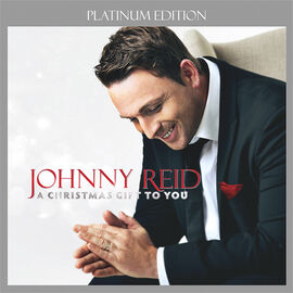 Johnny Reid - A Christmas Gift To You (Platinum Edition) - CD