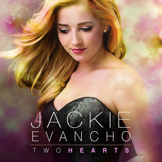 Jackie Evancho - Two Hearts - 2 CD