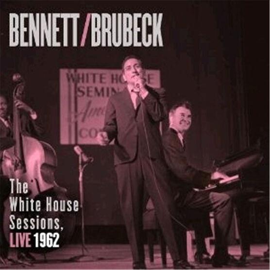 Bennett & Brubeck - The White House Sessions, Live 1962 - CD