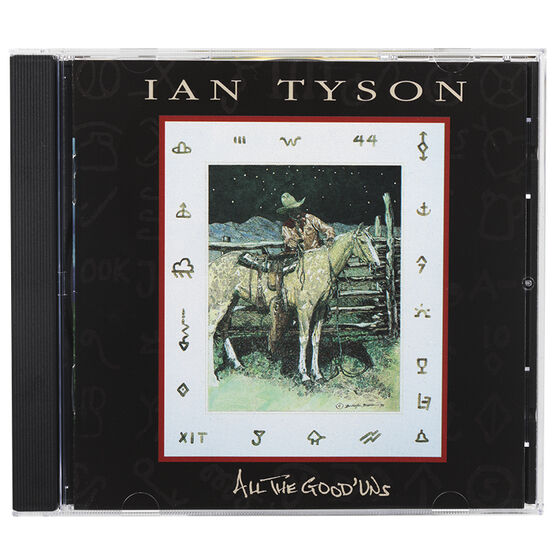 Ian Tyson - All The Good 'Uns - CD