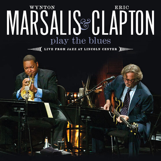 Wynton Marsalis & Eric Clapton - Wynton Marsalis & Eric Clapton Play The Blues - Live - CD