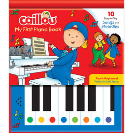 Caillou my First Piano Book by Allard & Sevigny