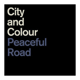 City and Colour - Peaceful Road / Rain - Vinyl