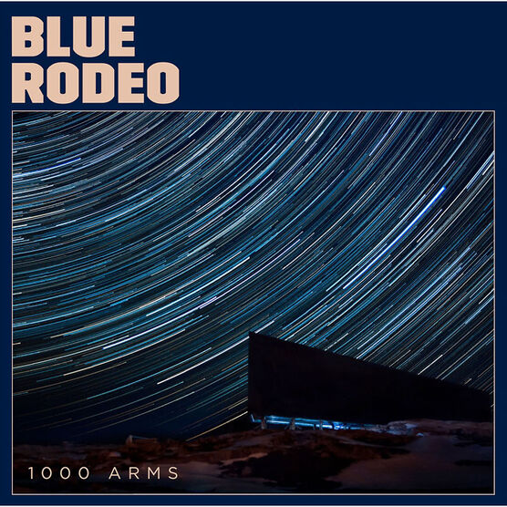 Blue Rodeo - 1000 Arms - CD