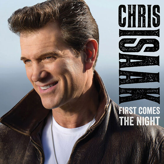 Chris Isaak - First Comes The Night - CD