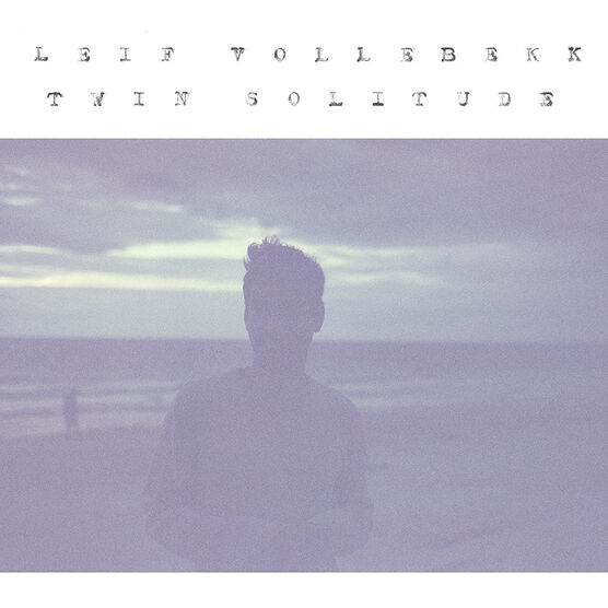 Leif Vollebekk - Twin Solitude - Vinyl