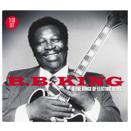 B.B. King - B.B. King and the Kings of Electric Blues - 3 CD