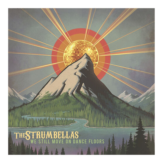 The Strumbellas - We Still Move On Dance Floors - Vinyl