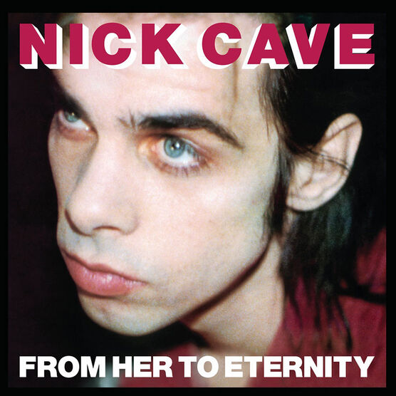 Cave, Nick & The Bad Seeds - From Her to Eternity - Vinyl