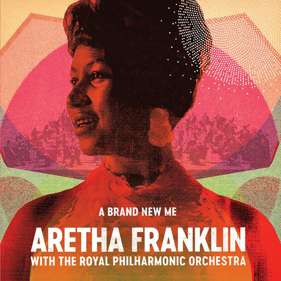 Aretha Franklin - A Brand New Me: Aretha Franklin With The Royal Philharmonic Orchestra - CD