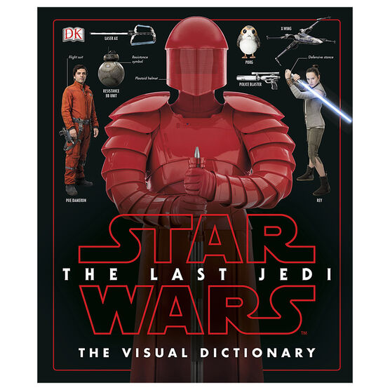 Star Wars The Last Jedi: The Visual Dictionary