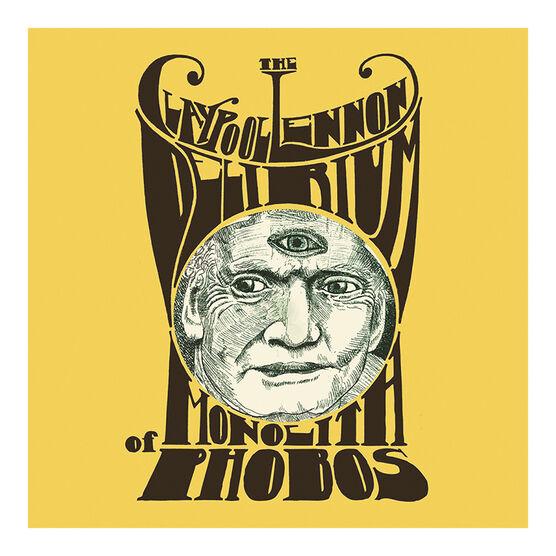 The Claypool Lennon Delirium - Monolith of Phobos - Vinyl