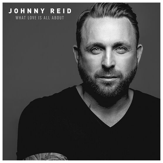 Johnny Reid - What Love Is All About - CD