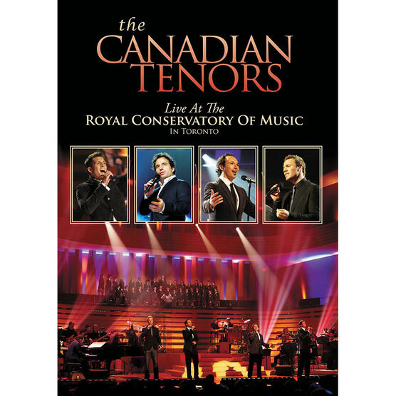 The Canadian Tenors: Live At The Royal Conservatory Of Music Toronto - DVD