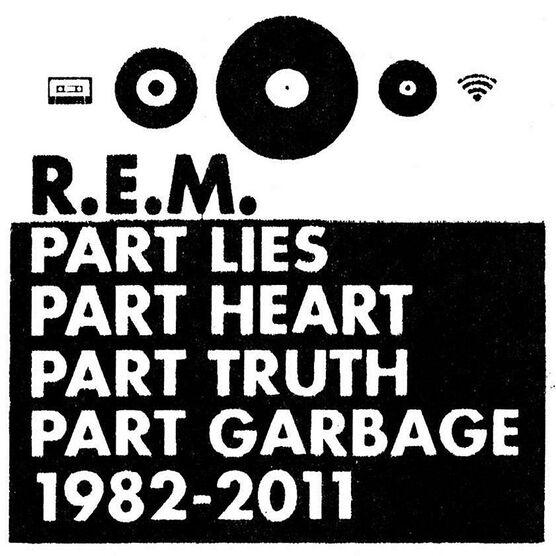 R.E.M. - Part Lies Part Heart Part Truth Part Garbage 1982-2011 - CD