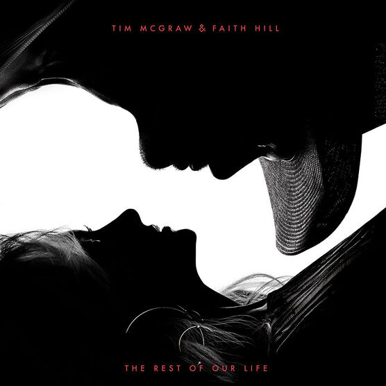 Tim McGraw and Faith Hill - The Rest of Our Life - CD