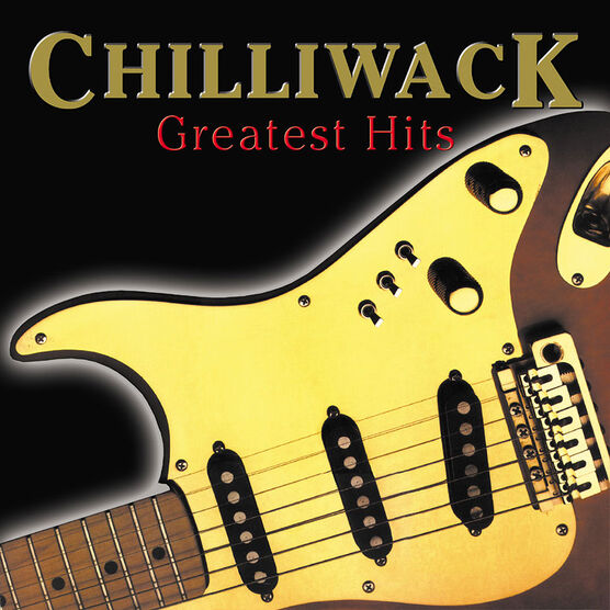 Chilliwack - Greatest Hits - CD