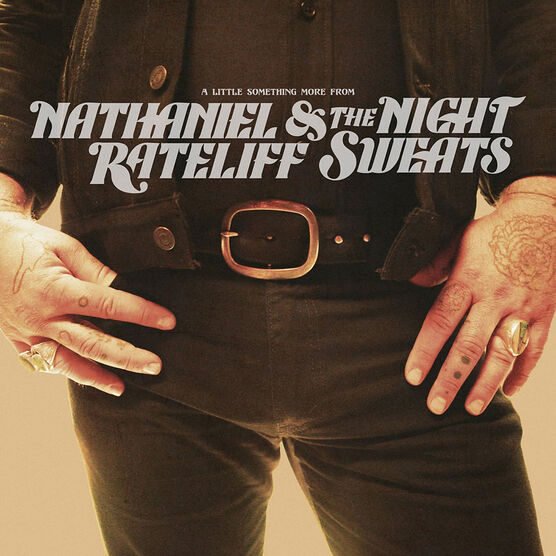 Nathaniel Rateliff and the Night Sweats - A Little Something More From Nathaniel Rateliff and the Night Sweats - CD