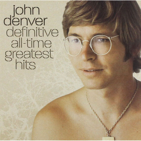 John Denver - Definitive All Time Greatest Hits - CD