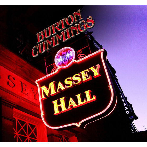 Burton Cummings - Live at Massey Hall - CD