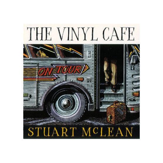 Stuart McLean - The Vinyl Cafe On Tour - 2 CDs