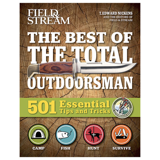Best of The Total Outdoorsman by T.Edward Nickens