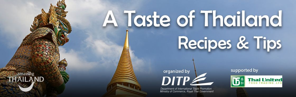 A Taste of Thailand. Recipes and Tips.