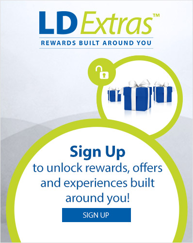 LDExtras. Sign Up to unlock rewards, offers and experiences built around you!