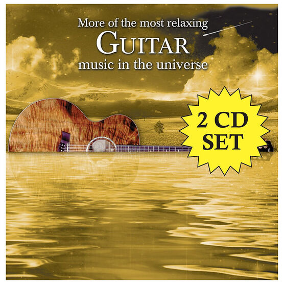 More Of The Most Relaxing Guitar Music In The Universe featuring Various Artsists - CD