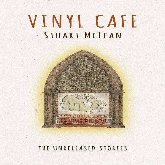 Stuart McLean - Vinyl Cafe: The Unreleased Stories - 4 CD