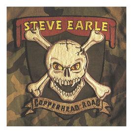 Steve Earle - Copperhead Road - 180g Vinyl