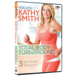 Ageless With Kathy Smith: Total Body Turnaround - DVD