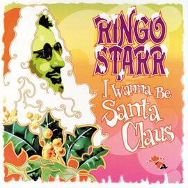 Ringo Starr - I Wanna Be Santa Claus - Vinyl