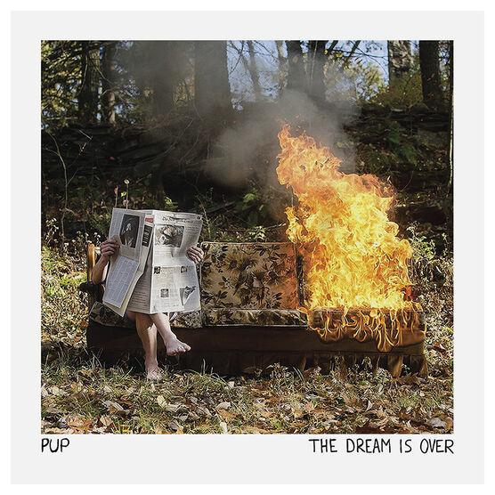 Pup - Dream Is Over - Vinyl