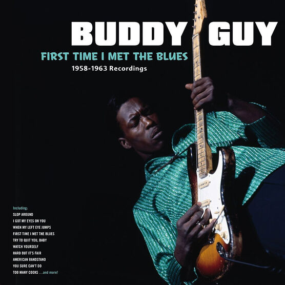 Buddy Guy - First Time I Met The Blues: 1958-1963 Recordings - Vinyl