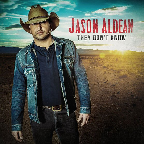 Jason Aldean - They Don't Know - CD