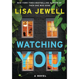 Watching You by Lisa Jewel
