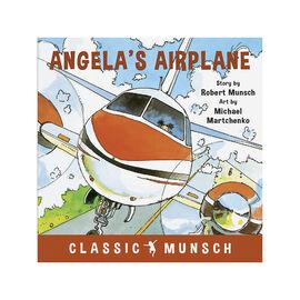 Angela's Airplane by Robert Munsch & Michael Martchenko