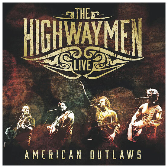 The Highwaymen Live - American Outlaws - 3 CD + DVD