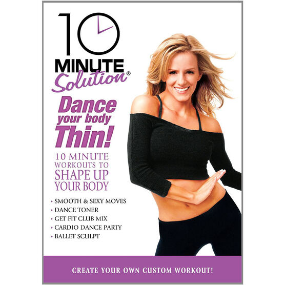 10 Minute Solution: Dance Your Body Thin! - DVD