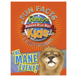 Ripley's Fun Facts and Silly Stories: The Mane Event