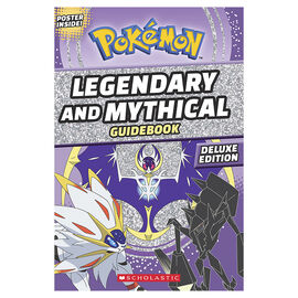 Pokemon Legendary & Mythical Guidebook: Deluxe Edition by Simcha Whitehill