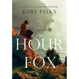 Hour Of The Fox by Kurt Palka