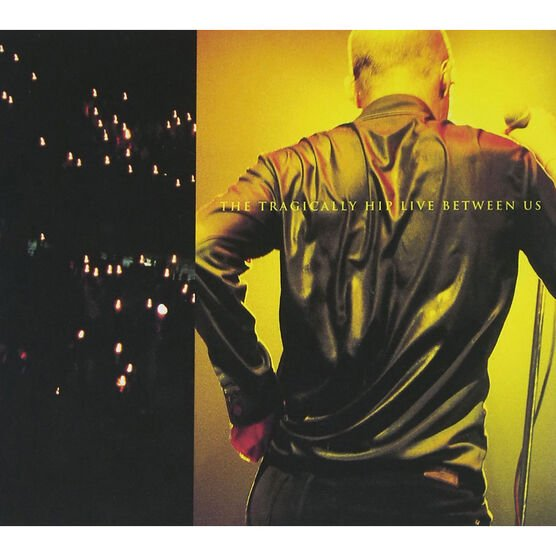 The Tragically Hip - Live Between Us - CD